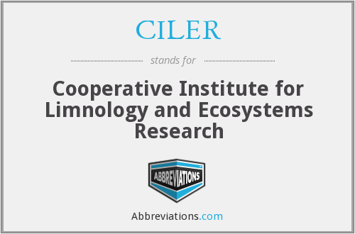 What does CILER stand for?