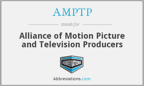 What does AMPTP stand for?