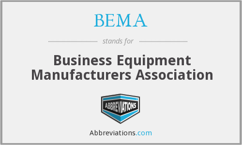 What does BEMA stand for?