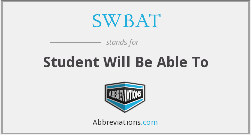 What does SWBAT stand for?