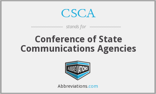 What does CSCA stand for?