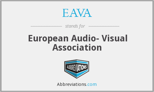 What does EAVA stand for?