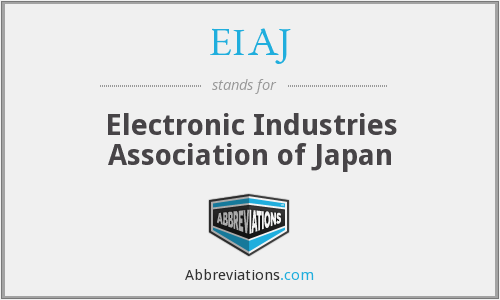 What does EIAJ stand for?