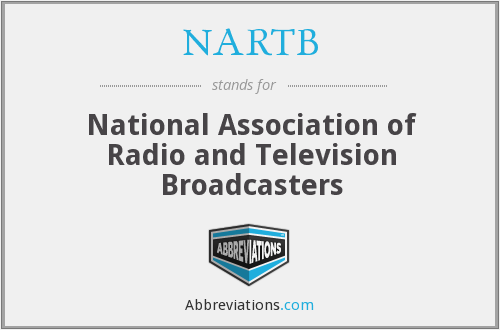 What does NARTB stand for?