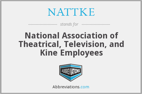 What does NATTKE stand for?