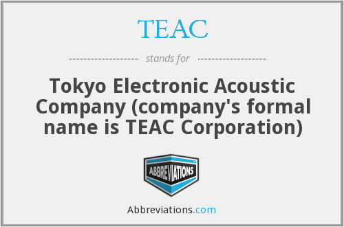What does TEAC stand for?
