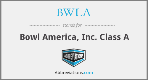 What does BWLA stand for?