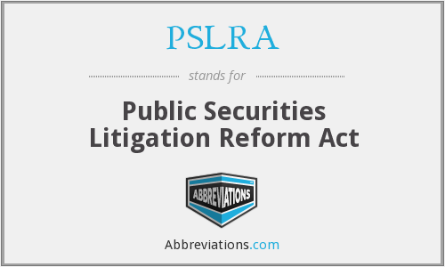 What does PSLRA stand for?