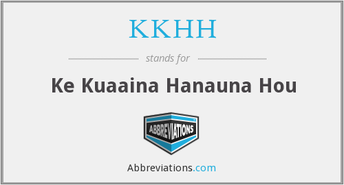 What does KKHH stand for?