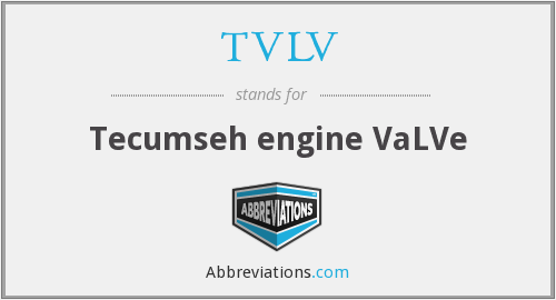What does TVLV stand for?