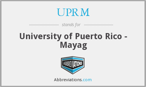 What does UPRM stand for?