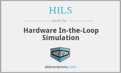 What does HILS stand for?