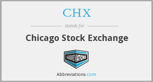 What does CHX stand for?