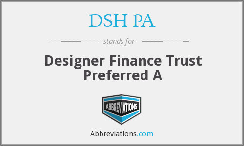 What does DSH PA stand for?