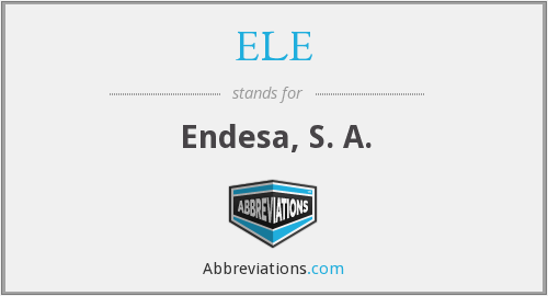 What does ELE stand for?