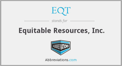 What does EQT stand for?