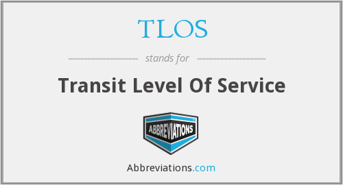 What does TLOS stand for?