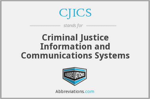 What does CJICS stand for?