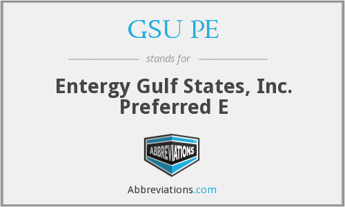 What does GSU PE stand for?