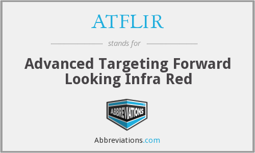 What does ATFLIR stand for?
