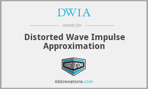 What does DWIA stand for?