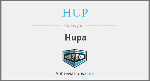 What does HUP stand for?