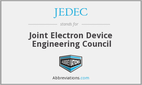 What does JEDEC stand for?