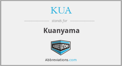 What does KUA stand for?