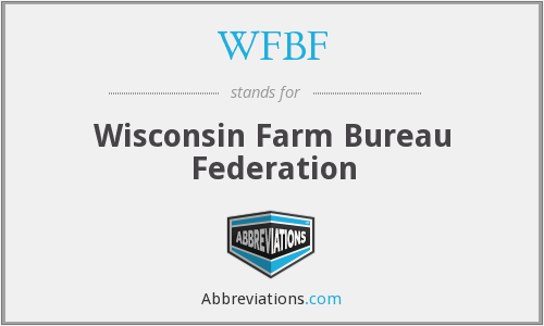 What does WFBF stand for?