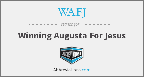 What does WAFJ stand for?