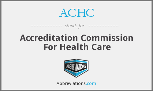 What does ACHC stand for?