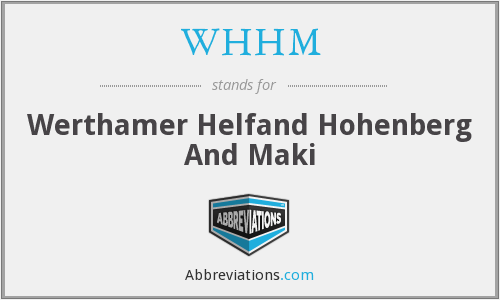 What does WHHM stand for?