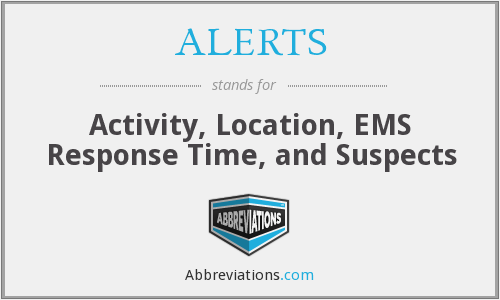 What does ALERTS stand for?