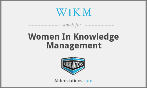 What does WIKM stand for?