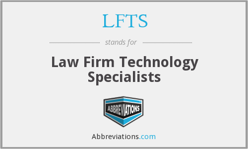 What does LFTS stand for?