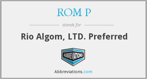 What does ROM P stand for?