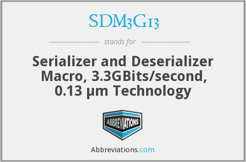 What does SDM3G13 stand for?