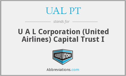 What does UAL PT stand for?