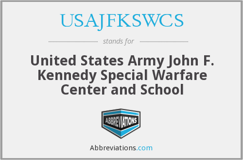 What does USAJFKSWCS stand for?