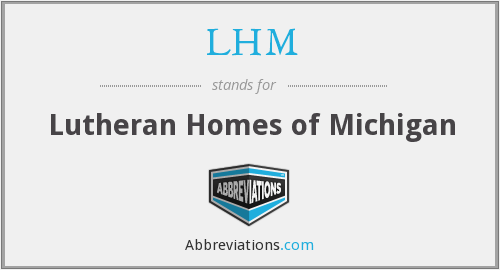 What does LHM stand for?