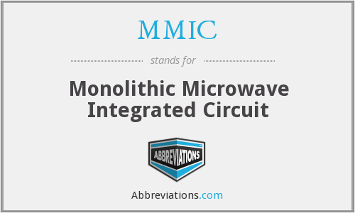 What does MMIC stand for?
