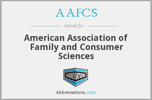 What does AAFCS stand for?