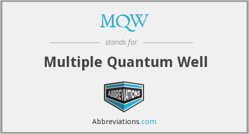What does MQW stand for?