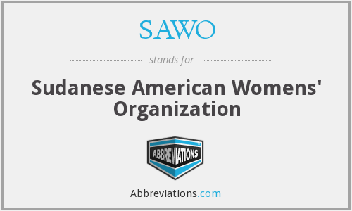 What does SAWO stand for?
