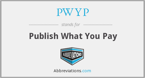 What does PWYP stand for?
