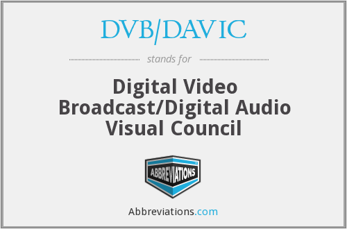 What does DVB/DAVIC stand for?