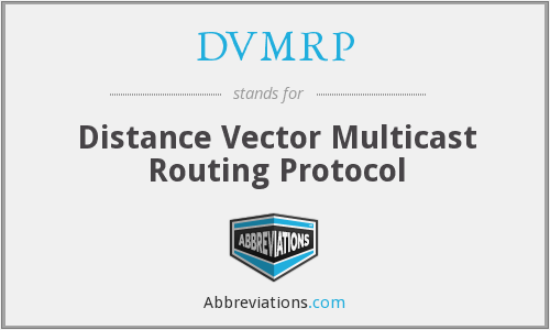 What does DVMRP stand for?