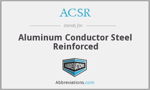 What does ACSR stand for?