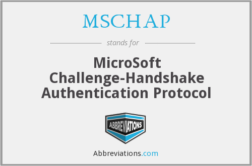 What does MSCHAP stand for?
