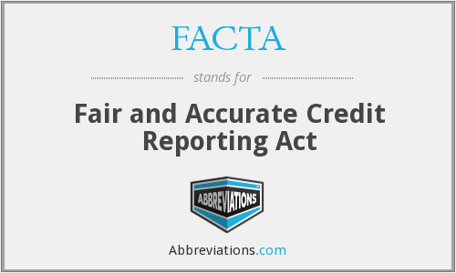 What does FACTA stand for?